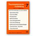 Tauchmedizinischen Fortbildung Bd 7