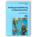 DIVEMASTER WORKSHOP Training und Natur Bd. 1
