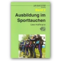 DIVEMASTER WORKSHOP Training und Natur Bd. 2