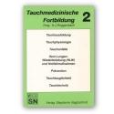 Tauchmedizinischen Fortbildung Bd 2