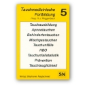 Tauchmedizinischen Fortbildung Bd 3