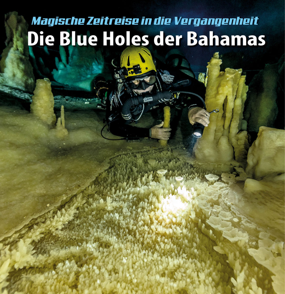 Dr. Florian Huber in TERRA X am So. 30.7.2017 um 19.30 Uhr - Blue Holes Bahamas