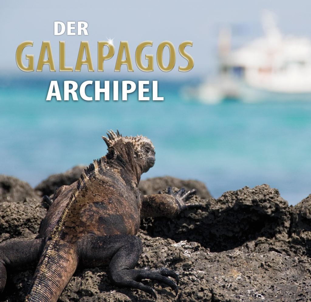 Galapagos - Naturparadies unter Beobachtung