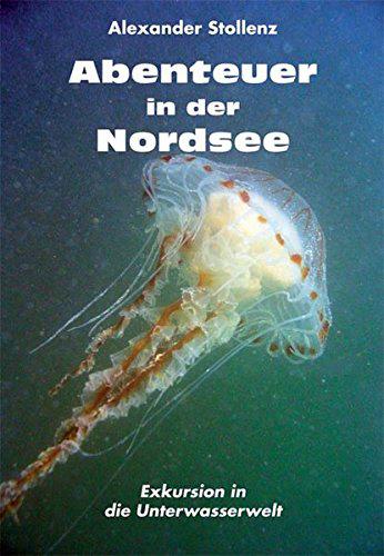 Abenteuer in der Nordsee - Exkursion in die Unterwasserwelt