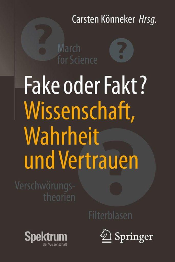 Fake oder Fakt? Wissenschaft, Wahrheit und Vertrauen