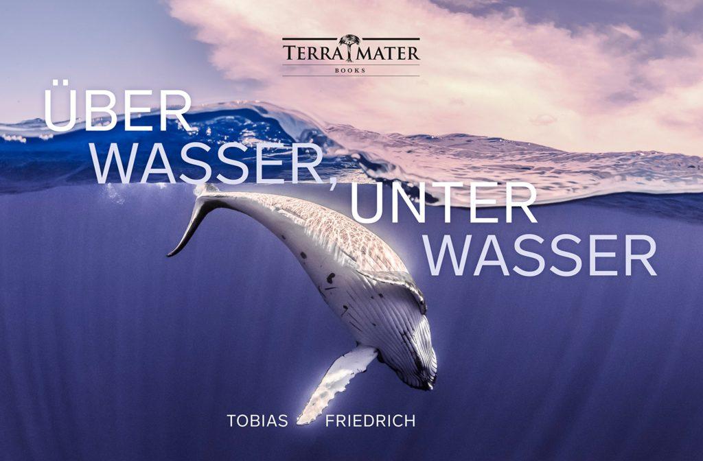 Über Wasser, unter Wasser