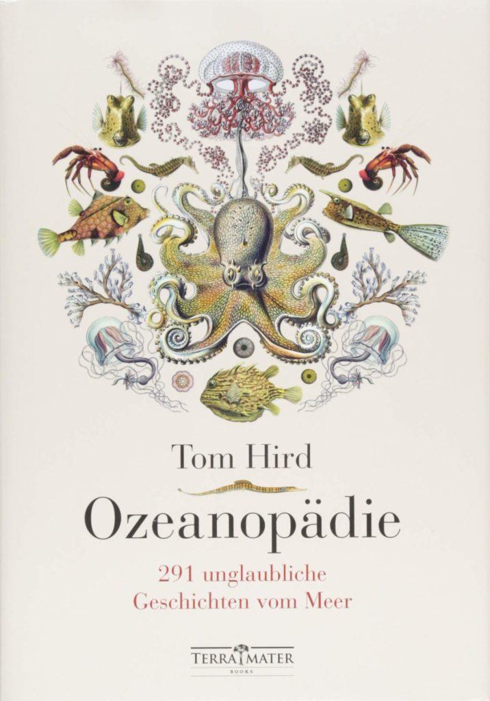 Oceanopädie - 291 unglaubliche Geschichten  vom Meer