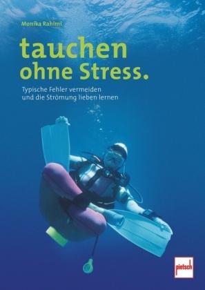 Tauchen ohne Stress